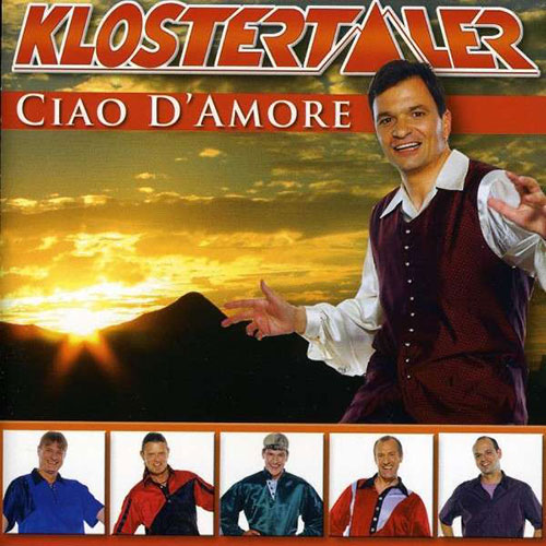 Klostertaler, Die - Ciao d'amore (Midifile & Playback)